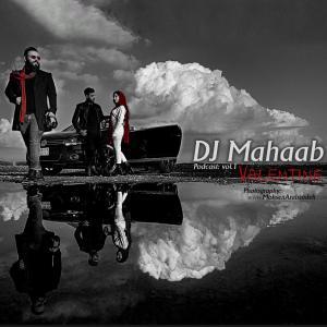 Dj Mahaab – Valentine (Vol1)
