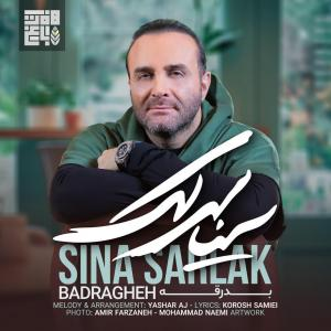 Sina Sarlak – Badragheh