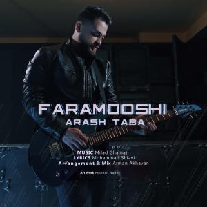 Arash Taba – Faramooshi