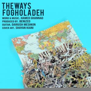 The Ways – Fogholadeh