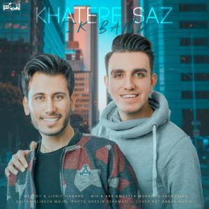 Tik Band – Khatere Saz