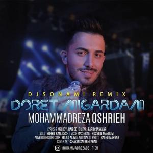 Mohammadreza Oshrieh – Doret Migardam (Dj Sonami Remix)