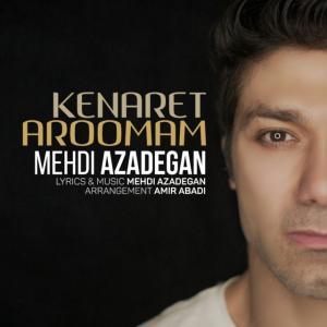 Mehdi Azadegan – Kenaret Aroomam