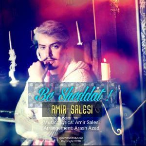 Amir Salesi – Be Sheddat