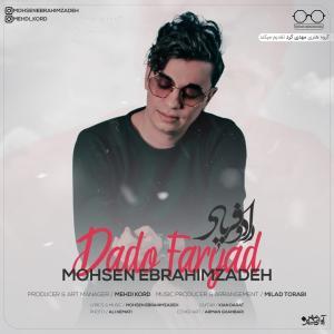 Mohsen Ebrahimzadeh – Dado Faryad