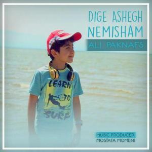 Ali Paknafs – Dige Ashegh Nemisham
