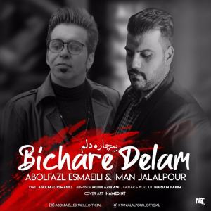 Abolfazl Esmaeili – Bichare Delam (Ft Iman Jalalpour)