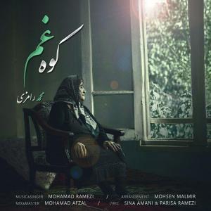 Mohamad Ramezi – Koohe Gham