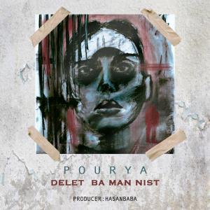 Pourya – Delet Ba Man Nist