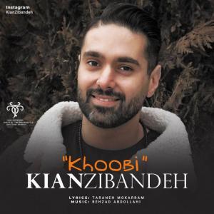 Kian Zibandeh – Khoobi