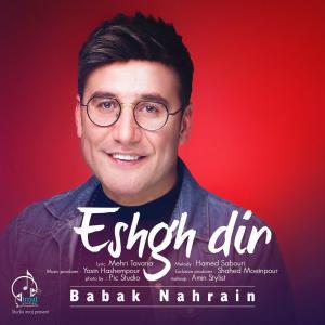 Babak Nahrain – Eshgh Dir