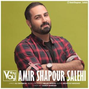Amir Shapour Salehi – Vay Vay