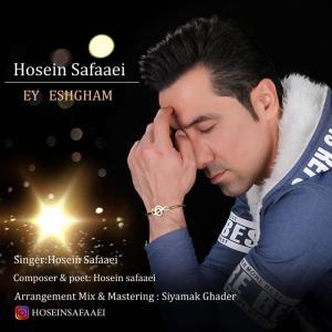 Hosein Safaaei – Ey Eshgham
