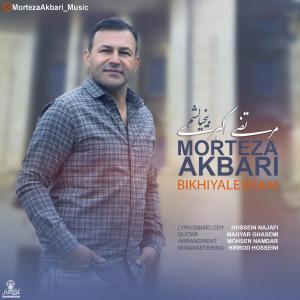 Morteza Akbari – Bikhialesham