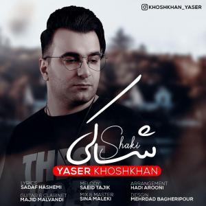 Yaser Khoshkhan – Shaki