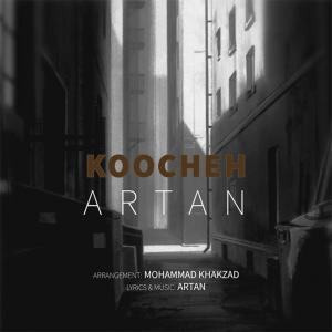 Artan – Koocheh