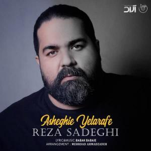 Reza Sadeghi – Asheghie Yetarafe