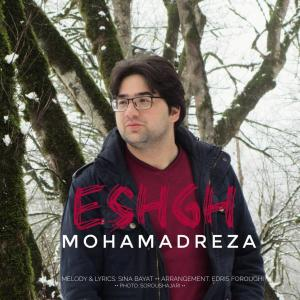 Mohamadreza Zarefard – Eshgh
