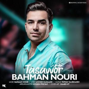Bahman Nouri – Tasavor