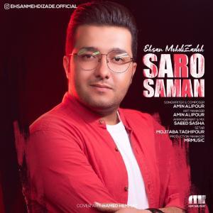Ehsan Mehdi Zadeh – Saro Saman