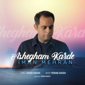 Iman Mehran – Ashegham Karde