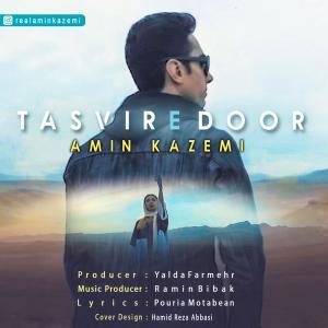 Amin Kazemi – Tasvire Door