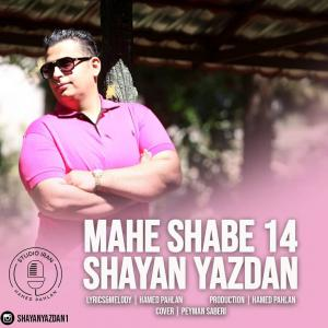 Shayan Yazdan – Mahe Shabe 14
