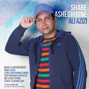 Ali Azizi – Shabe Asheghoone