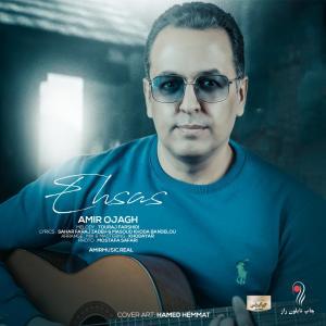 Amir Ojagh – Ehsaas