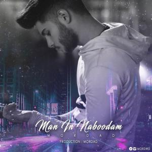 Mordad – Man In Naboodam
