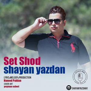 Shayan Yazdan – Set Shod