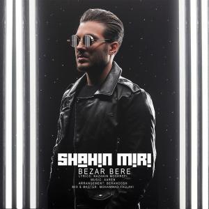 Shahin Miri – Bezar Bere