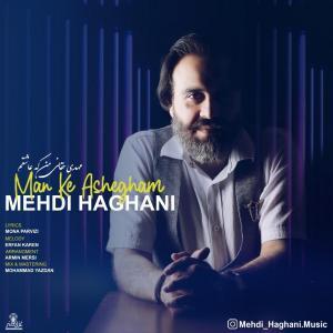 Mehdi Haghani – Man Ke Ashegham