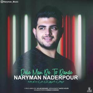 Naryman Naderpour – Dele Man Be To Bande