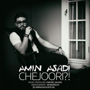 Amin Asadi – Chejoori