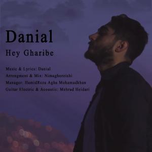 Danial – Hey Gharibe