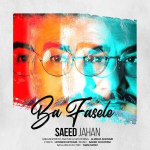 Saeed Jahan – Ba Fasele