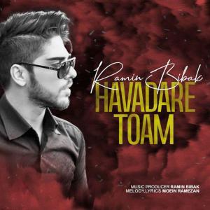 Ramin Bibak – Havadare Toam