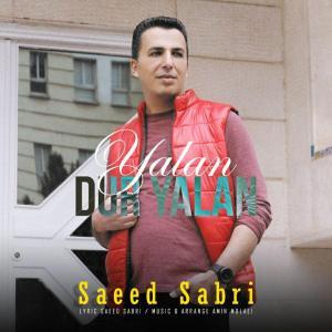Saeed Sabri – Yalan Dur Yalan