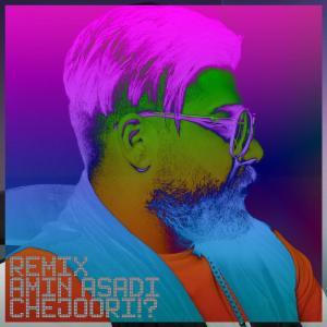 Amin Asadi – Chejoori  (Remix)