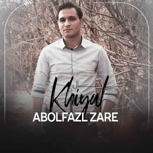 Abolfazl Zare – Khiyal