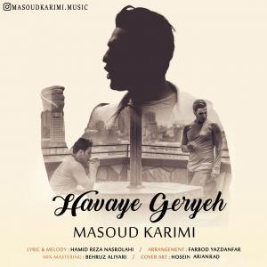 Masoud Karimi – Havaye Geryeh