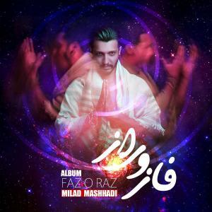 Milad Mashhadi Badeye Bi Ghash