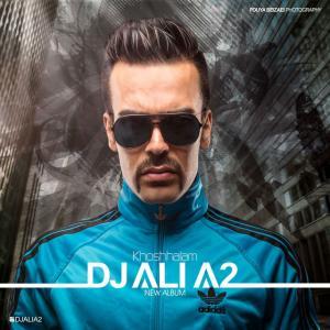 DJ Ali A2 Ba Man Bereaghsid