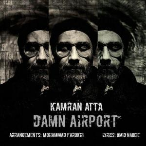 Kamran Atta – Damn Airport