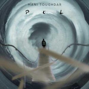 Mani Toughdar Talkh