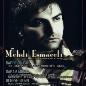 Mehdi Esmaeili Darde Eshgh