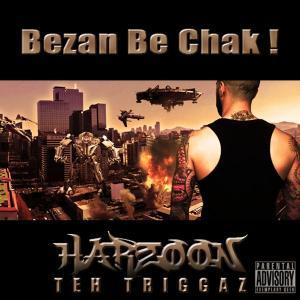 Harzoon Teh Teriggaz Bezan Be Chak