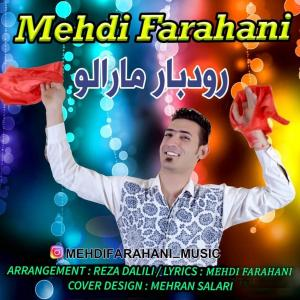 Mehdi Farahani – Rodbar Maralo