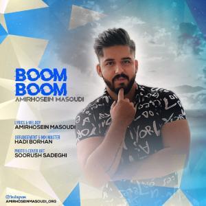 Amirhosein Masoudi – Boom Boom